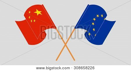 Crossed And Fluttering Flags Of The Eu And China. Vector Illustration