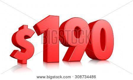 190$ One Hundred Ninety Price Symbol. Red Text Number 3d Render With Dollar Sign On White Background