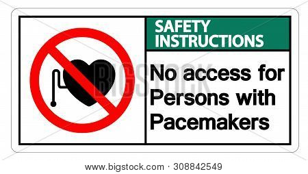 Safety Instructions No Access For Persons With Pacemaker Symbol Sign Isolate On White Background,vec