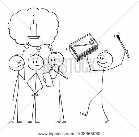 poster of Vector cartoon stick figure drawing conceptual illustration of team of businessmen brainstorming brainstorming and looking for idea. Another man is bringing box of matches and metaphor of idea.