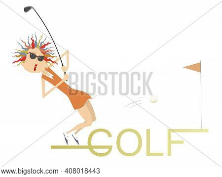 Young Golfer Woman Stands On The Word Golf Illustration. Young Golfer Woman Tries To Do A Good Kick