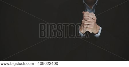Businessman Hand Praying And Worship To God Using Hands To Pray In Religious Beliefs And Worship Chr