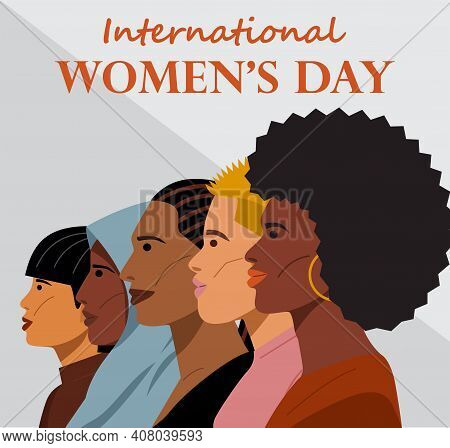 International Women's Day. Diverse Group Of Young Women