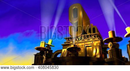 9th Anniversary In Thick Letters On A Large Golden Antique Style Building Illuminated By 6 Floodligh