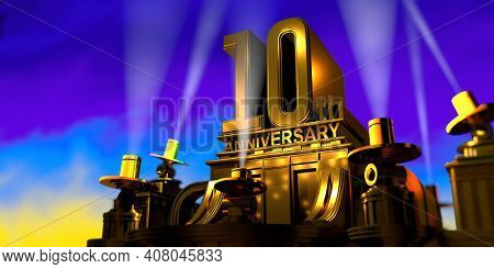 10th Anniversary In Thick Letters On A Large Golden Antique Style Building Illuminated By 6 Floodlig
