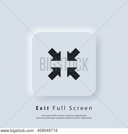 Exit Full Screen Icon. Full Screen Enter Or Exit Icon. Maximize Or Minimize Symbol. Vector Eps 10. U