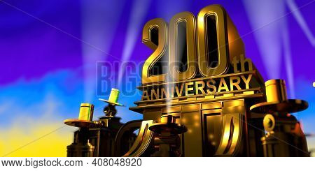 200th Anniversary In Thick Letters On A Large Golden Antique Style Building Illuminated By 6 Floodli