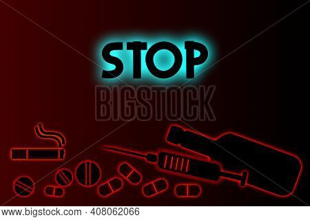 No Drugs, Stop Smoking And Alcohol. Vector Illustration.