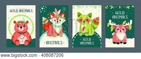 Wild Animals Posters Set. Friendly Cartoon Bear, Fox, Raccoon, Moose With Decorations In Boho Style.