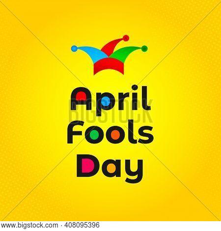 Celebrating April Fools Day. Colorful Design. April Fool's Day Background Design Concept. April Fool