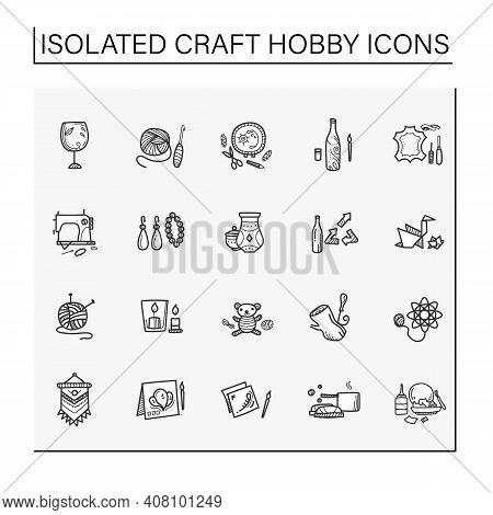 Craft Hobby Set Hand Drawn Icons. Handmade And Homemade Concept. Consist Of Sewing, Etching, Bottle