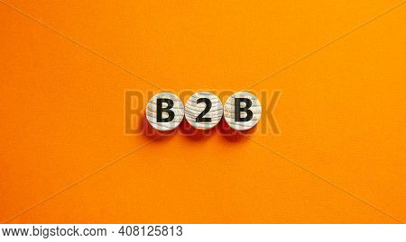 B2b, Business To Business Symbol. Wooden Circles With Word 'b2b, Business To Business'. Beautiful Or