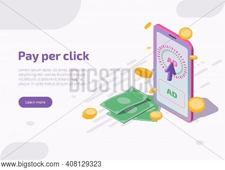 Pay Per Click Isometric Landing Page Or Banner, Mobile Phone With Cursor Clicking On Ad On Mobile Sc