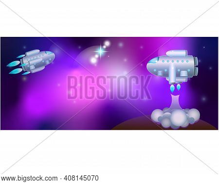 The Starship Is Flying In Space. The Spacecraft Takes Off From A Desert Planet With Nebulae And Star