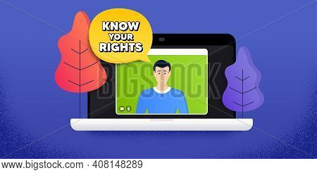 Know Your Rights Message. Video Call Conference. Remote Work Banner. Demonstration Protest Quote. Re