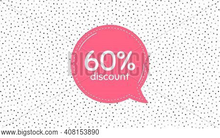 60 Percent Discount. Pink Speech Bubble On Polka Dot Pattern. Sale Offer Price Sign. Special Offer S