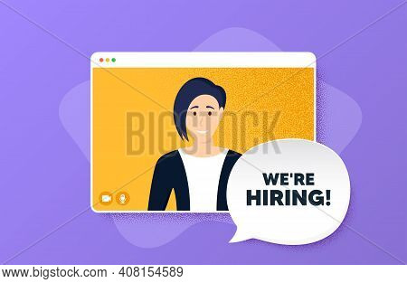 Were Hiring Symbol. Video Conference Online Call. Recruitment Agency Sign. Hire Employees Symbol. Wo