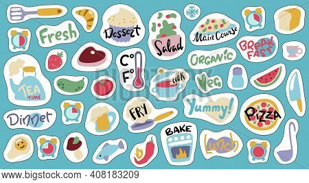Food Cooking Stickers, Vector Illustration With White Outline. Doodle Objects And Lettering Stickers