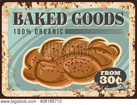 Bread Metal Plate Rusty, Bakery Shop Loaf Poster, Vector Retro Price Menu. Bakery Food Products And