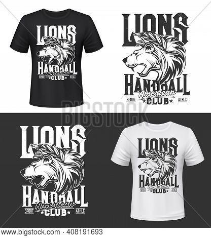 Lion Tshirt Print, King Of Animals Vector Mascot For Handball Club. Black And White Apparel Mockup W