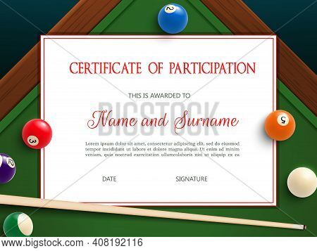 Certificate Of Participation In Billiard Tournament, Diploma Vector Template With Cue And Balls On G