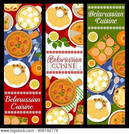 Belarussian Cuisine Food, Dishes And Meals Banners, Vector Restaurant Menu. Belarusian Traditional F