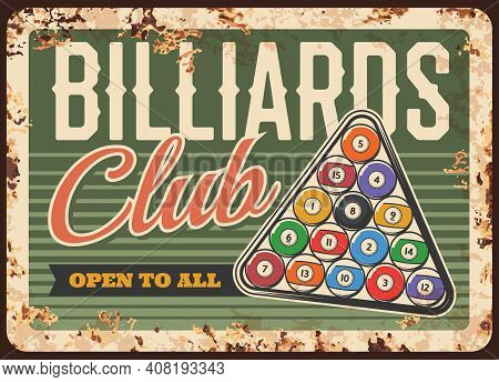 Billiards Pool Snooker Club, Metal Plate Rusty Or Vector Retro Poster With Balls In Triangle On Tabl