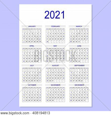 2021 Calendar Planner. Corporate Week. Template Layout, 12 Months Yearly, White Background. Simple D
