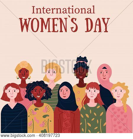 International Women Day Card For 8 March. Multinational Females For Empowerment, Support. Group Of D