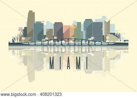 Skyline Of Miami City In Usa, Flat Vector Image.