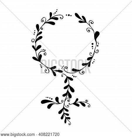 Female Gender Sign. Women Feminine Floral Floral Symbol With Sprigs, Isolated On White Background. V