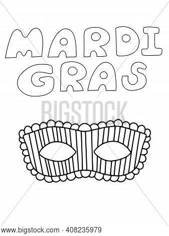 Mardi Gras Words And Venetian Mask Set Stock Vector Illustration. Funny Festival Symbols Hand Draw B