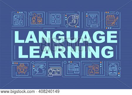 Language Learning Word Concepts Banner. Online School Lessons For Learning New Phrases. Infographics