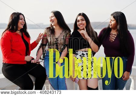 Babahoyo City. Group Of Four Happy And Pretty Latino Girls From Ecuador.