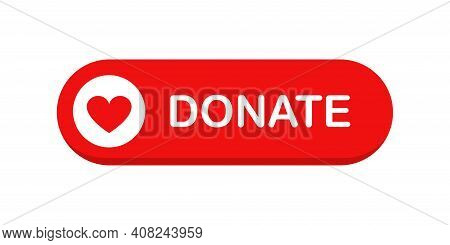 Donate Web Button. Red Button With Heart. Symbol Of Financial Aid Isolated On White Background. Vect