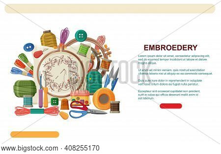 Embroidery Hoops, Threads And Needles. Embroidery Web Banner Template Or Landing Page. Vector Illust