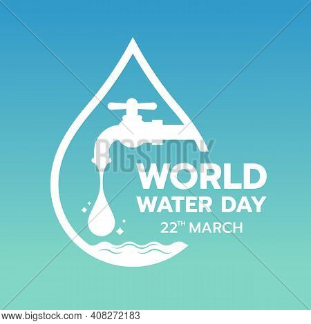 World Water Day With Drop Water Falling From The Tap In Border Drop Water Sign On Gradient Blue Gree