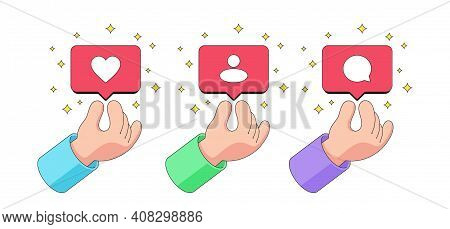 Human Cartoon Hand Gives Away Bubble Notification With Like, Follower And Comment Icon. Social Netwo