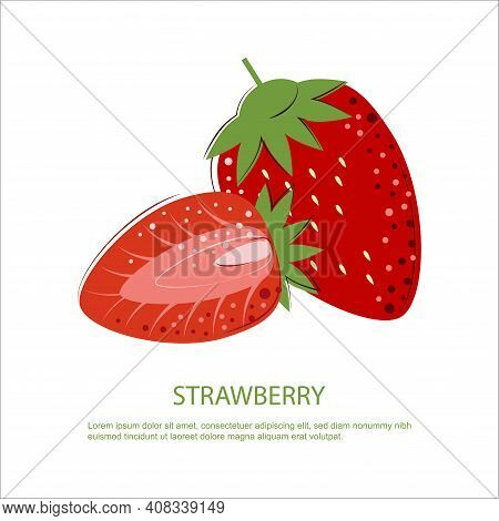 Juicy Ripe Strawberry. Whole Berry And A Half Of Strawberry. Berry For Jam.