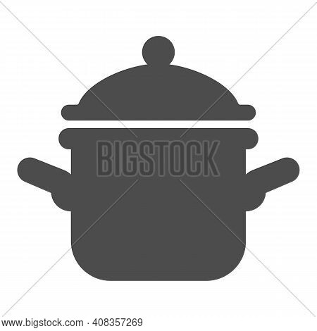 Pot With Lid Solid Icon, Thanksgiving Day Concept, Casserole Sign On White Background, Saucepan Icon
