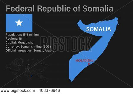 Highly Detailed Somalia Map With Flag, Capital And Small Map Of The World
