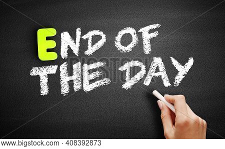 Eod - End Of The Day Acronym, Business Concept On Blackboard