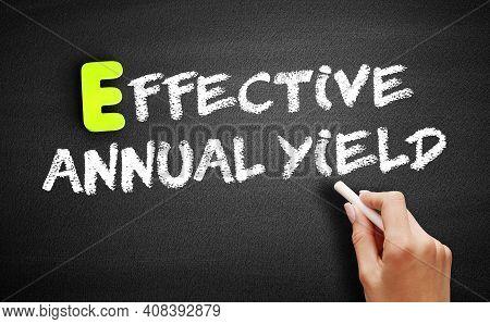 Eay - Effective Annual Yield On Blackboard, Business Concept