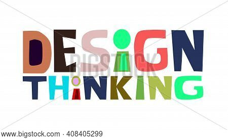 Design Thinking  Concept Word Colourful Letters Vector Art . Thinking Process Idea For Text  Book Co