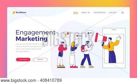 Engagement Marketing. Website Banner Landing Page Template. Vector Illustration Of Cartoon Character