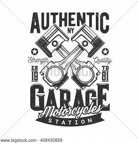Tshirt Print With Crossed Car Engine Valves For Apparel Vector Design. Isolated Label With Typograph