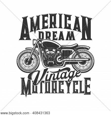 Vintage Motorcycle Vector Mockup Of Biker Club Or Motor Sport T-shirt Print Design. Retro Motorbike,