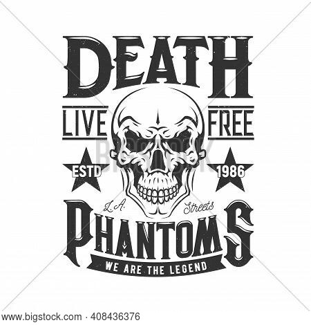 Tshirt Print With Skull For Vector Apparel Design. T Shirt Print With Cranium And Typography Live Fr
