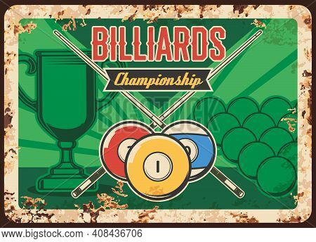 Billiards Championship Rusty Metal Plate, Vector Balls, Crossed Cues And Winner Cup On Green Vintage