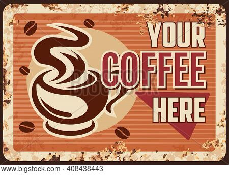 Steaming Coffee, Vector Cup With Hot Drink In Mug With Steam Rusty Metal Plate. Promo Retro Poster W